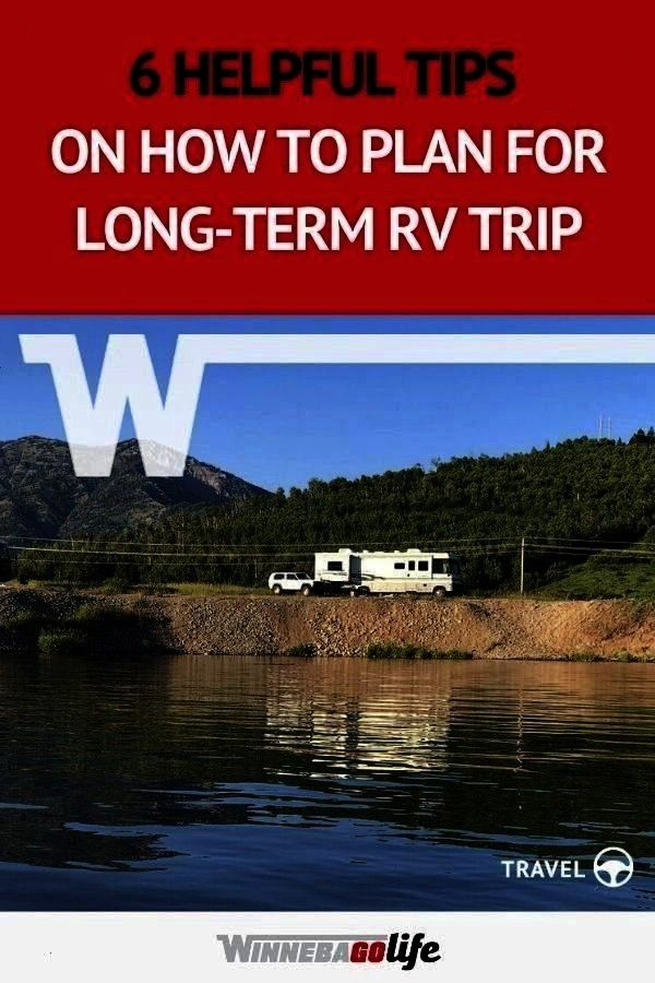 Full-Time RV Route -  6 Helpful Tips on How to Plan for Long-Term RV Trip. The possibilities are en