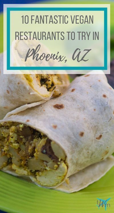 Vegan Restaurants in Phoenix 10 Places You Cant Miss Traveling to Arizona and looking to try some awesome eats Check out my list of 10 fantastic vegan restaurants in Phoe...