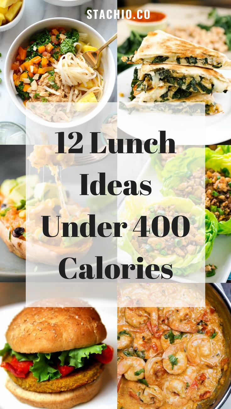 12 Lunch Ideas Under 400 Calories