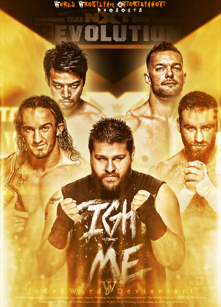 Nxt Takeover R Evolution Poster Featuring Kevin Owens Adrian Neville Hideo Itami Finn Balor Sami Zayn Kevin Owens Adrian Neville Professional Wrestlers
