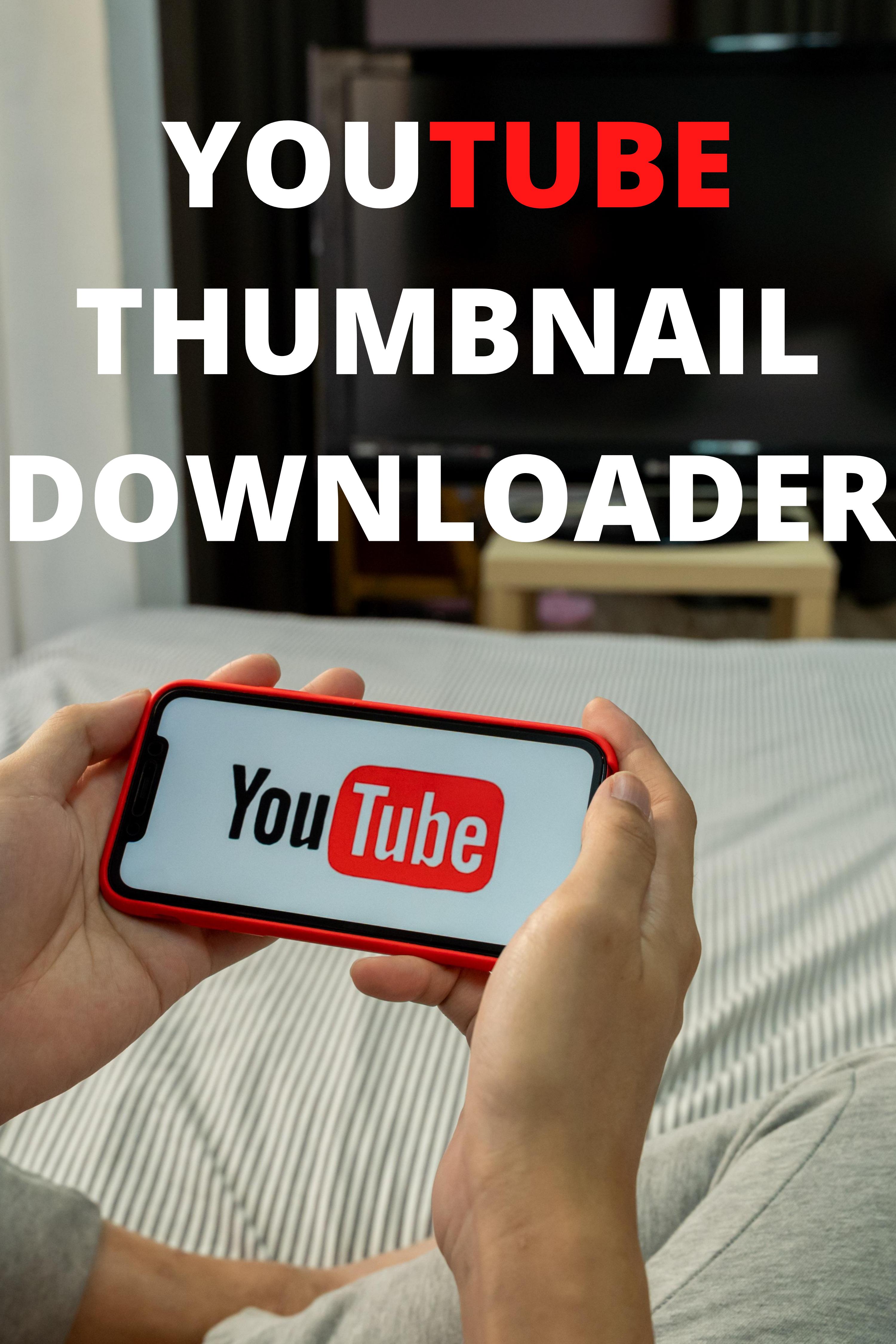 Youtube Thumbnail Downloader in 2020 Youtube thumbnail