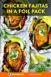 Photo of 15 Delicious and Simple Foil Pack Dinner  Chicken Fajitas in a Foil Pack #FoilP