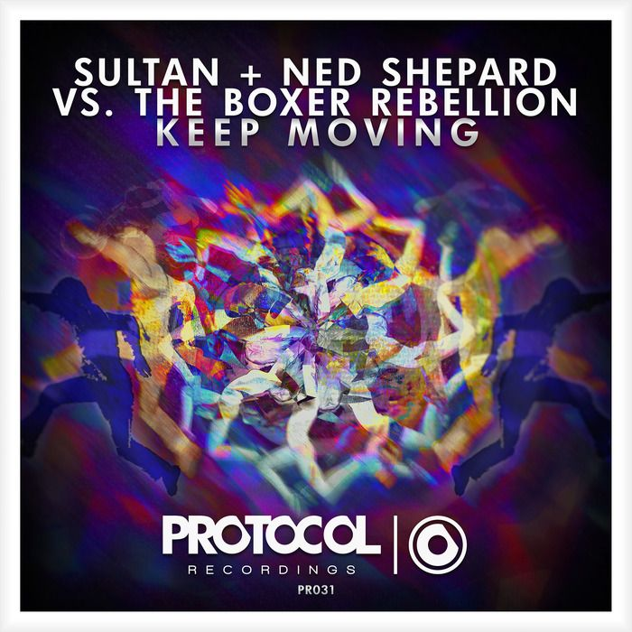 Sultan, Ned Shepard, The Boxer Rebellion – Keep Moving (single cover art)