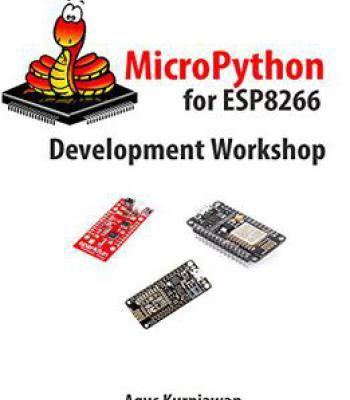 Micropython For Esp8266 Development Workshop PDF | Programming