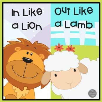 In Like A Lion Out Like A Lamb Activities For Pre K And Kinders