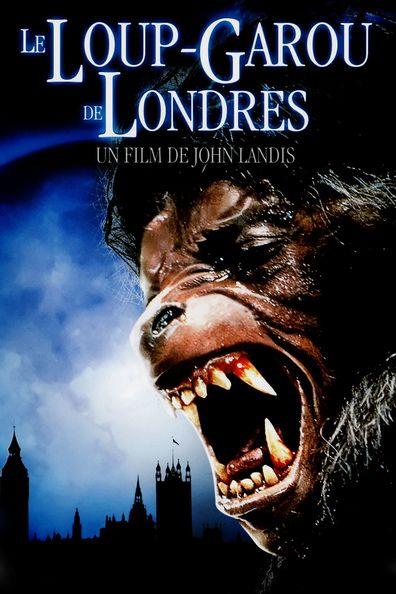 Le Loup Garou De Londres 1981 Regarder Le Loup Garou De Londres 1981 En Ligne Vf Et Vostfr Synopsis Deux Jeunes Americains En Vacan Loup Garou Garou Film