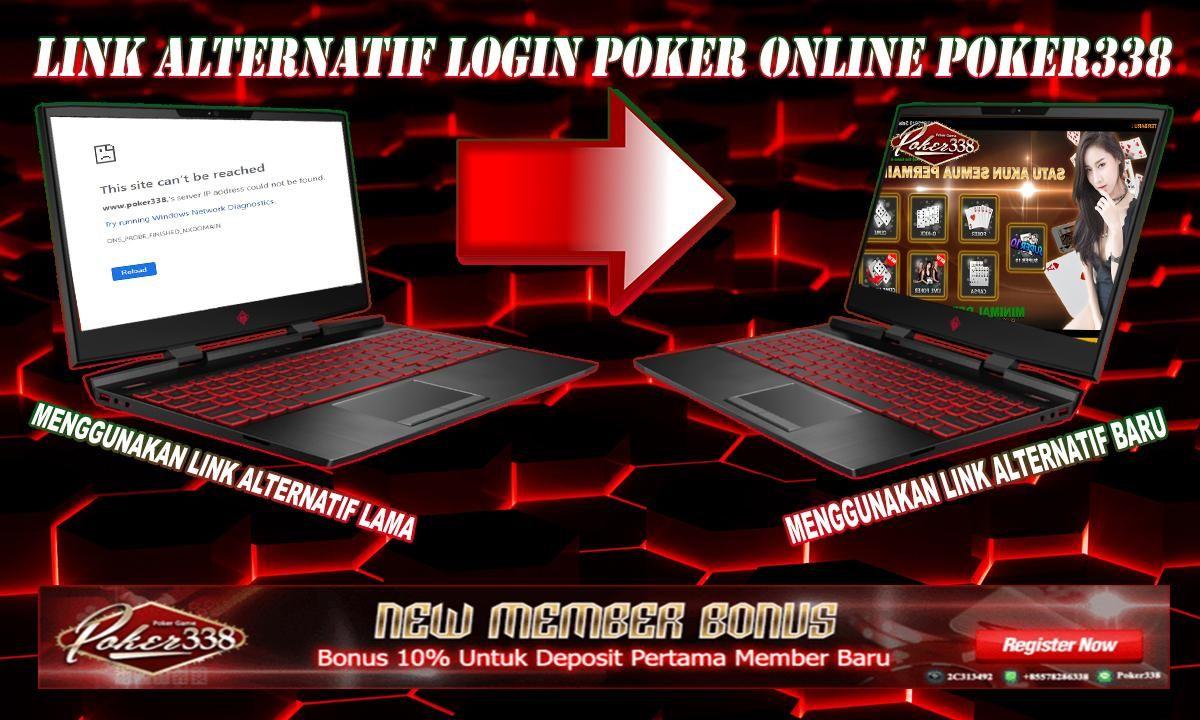 Link Alternatif Login Poker Online Poker338 gambling Poker