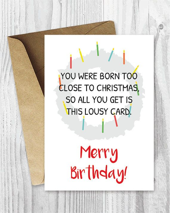 Print Your Own Card With These Funny December Birthday Card JPG Or PDF  Files (no  Print Your Own Anniversary Card