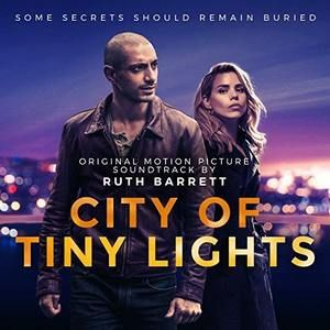 City Of Tiny Lights Soundtrack Soundtrack Tracklist Soundtrack Motion Picture Picture Movie