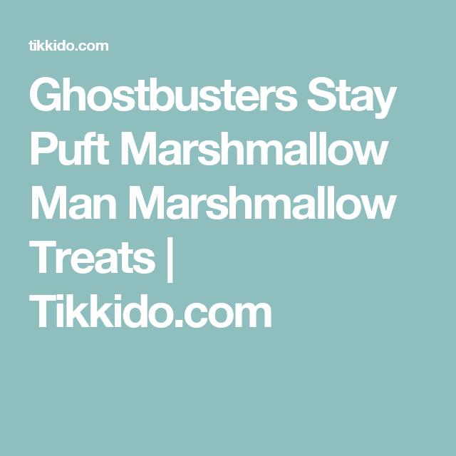 Ghostbusters Stay Puft Marshmallow Man Marshmallow Treats   Tikkido.com