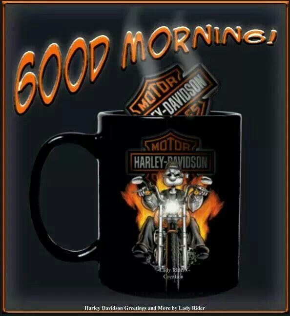 Good Morning Harley Davidson Images Harley Davidson Pictures Harley Davidson Artwork