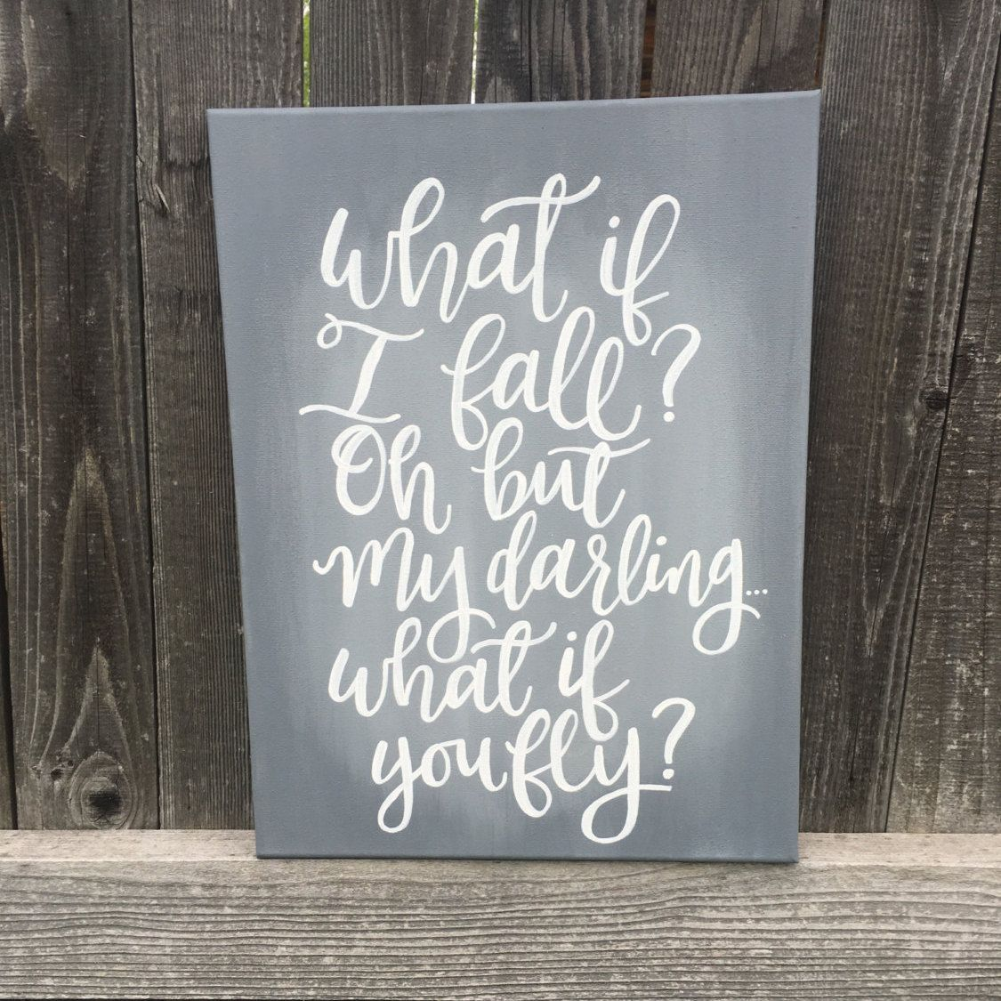 hand lettered quote painting      what if i fall  oh but my