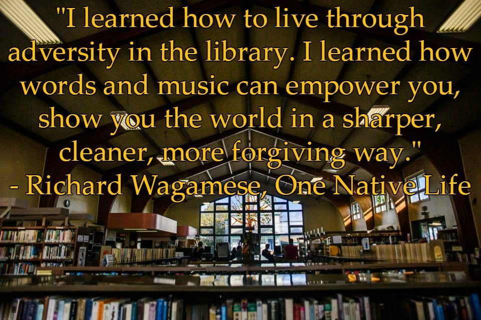 I Learned How To Live Through Adversity In The Library I Learned How Words And Music Can Empower You Show You Th Adversity Becoming A Writer Be A Nice Human