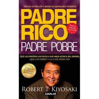 El sentir en los libros: Padre Rico, Padre Pobre: lo que aprendí