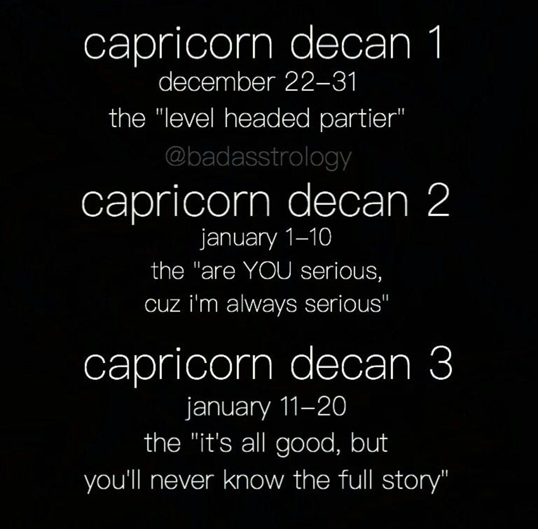 I m an aquarius decan 1 which makes a lot of sense lol