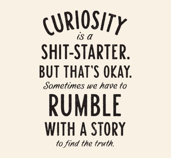 I Love Being Curious The Power Of Vulnerability Quotes Words