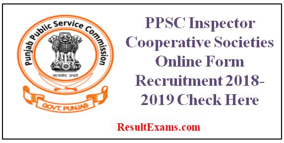 Ppsc Inspector Cooperative Societies Online Form Recruitment 2018 2019 Vacancy Job In Government Punjab Public Ser Cooperative Society Online Form Recruitment