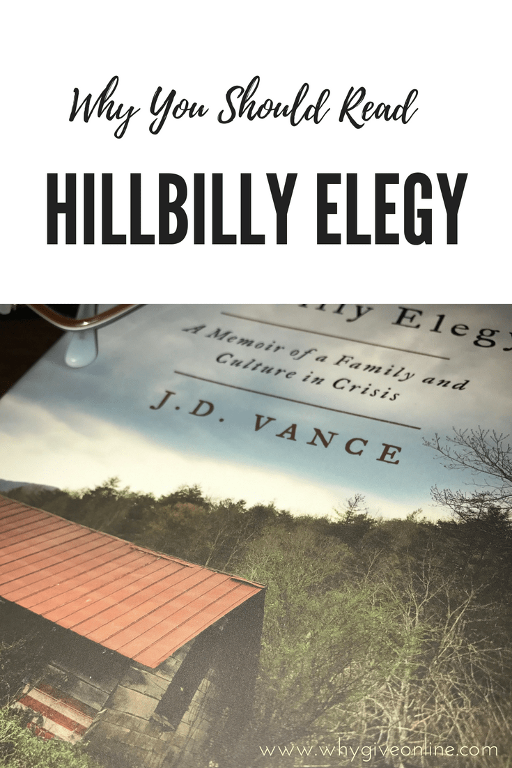 Why You Should Read Hillbilly Elegy A Memoir Of A Family And Culture In Crisis By Jd Vance Hillbilly Elegy Elegy Memoirs