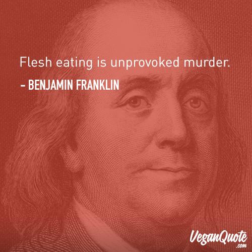 Plant Based, Awesome Quotes, Benjamin Franklin, Vegan