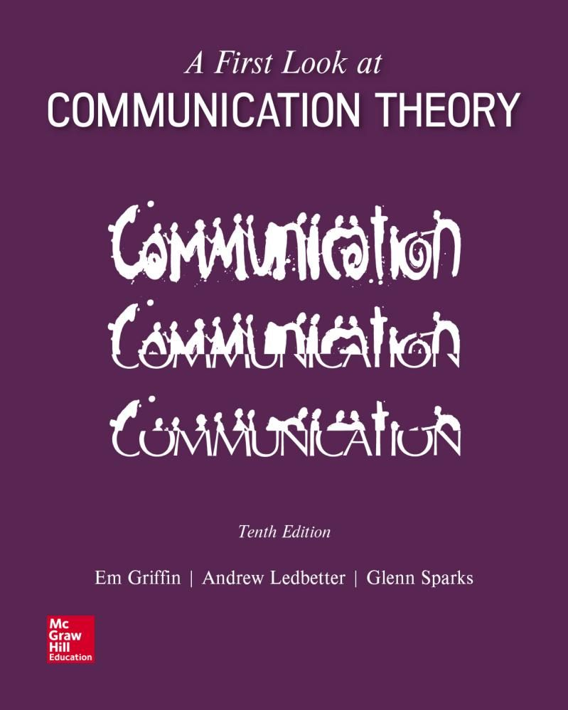 A First Look At Communication Theory 10th Edition Communication Theory Content Analysis Theories