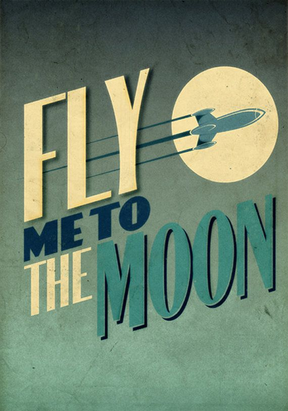"Fly Me To The Moon - 13"" x 19"" Vintage Poster - Retro Art Print by twenty21onecreative  via Etsy"