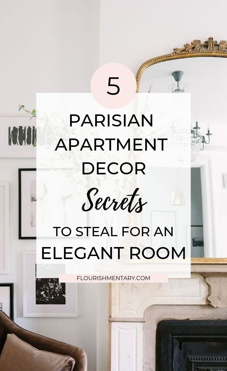 Longing to get that relaxed yet refined vibe at home? Paris apartments are the ultimate source of inspirations.   With these 5 Parisian Apartment Decor secrets, you'll have a space that makes guests say