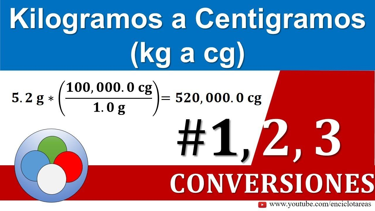 Kilogramos A Centigramos G A Cg Conversiones Youtube Pie Chart Chart