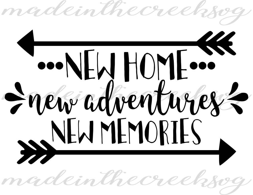 Pin By Cecile Hemphill Moorad On Home In 2020 Home Quotes And Sayings New Home Quotes New Adventure Quotes