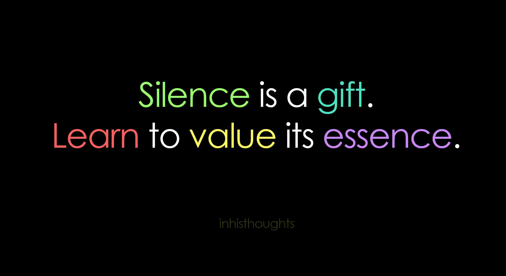 Silence Silence Quotes Smile Quotes Silence