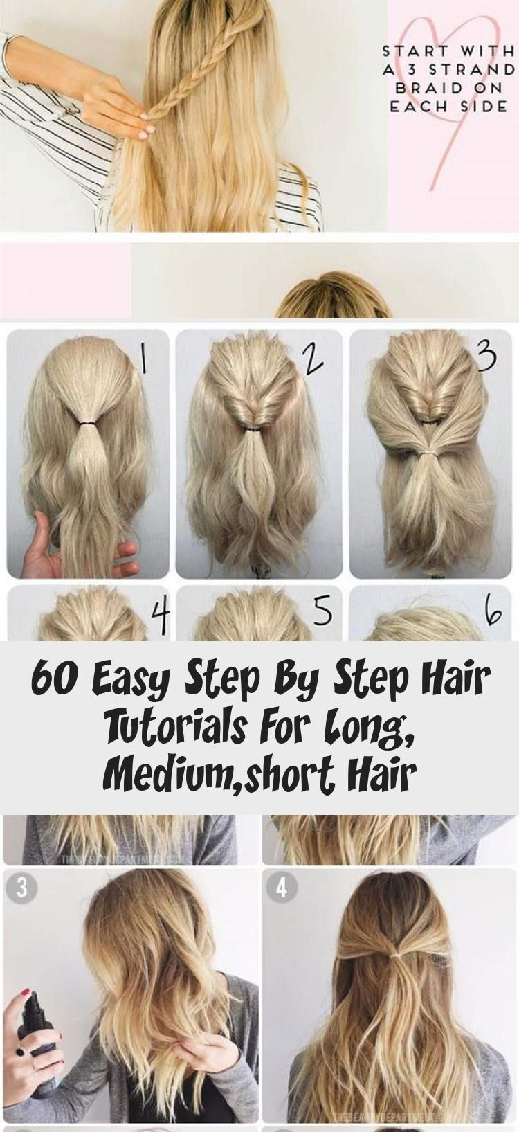 60 Easy Step By Step Hair Tutorials For Long Medium Short Hair Hairstyles In 2020 Hair Tutorial Short Hair Styles Medium Short Hair