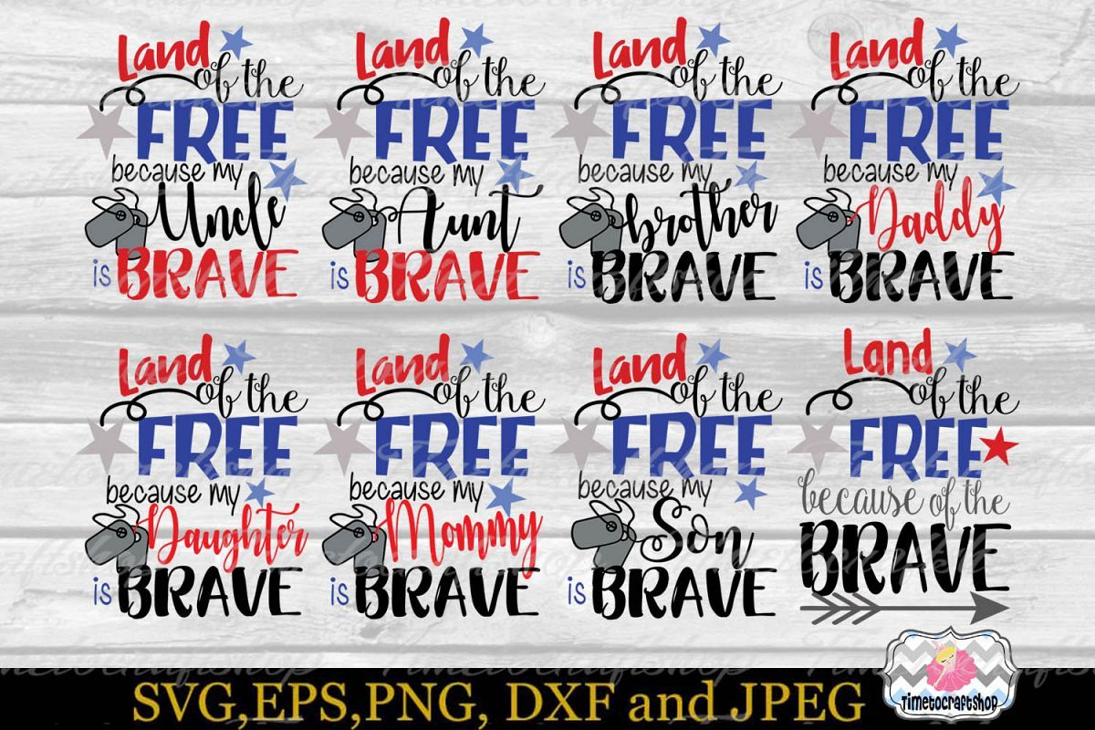 Svg Dxf Png Land Of The Free Because Of The Brave Bundle 246949 Svgs Design Bundles Dxf Brave Land Of The Free