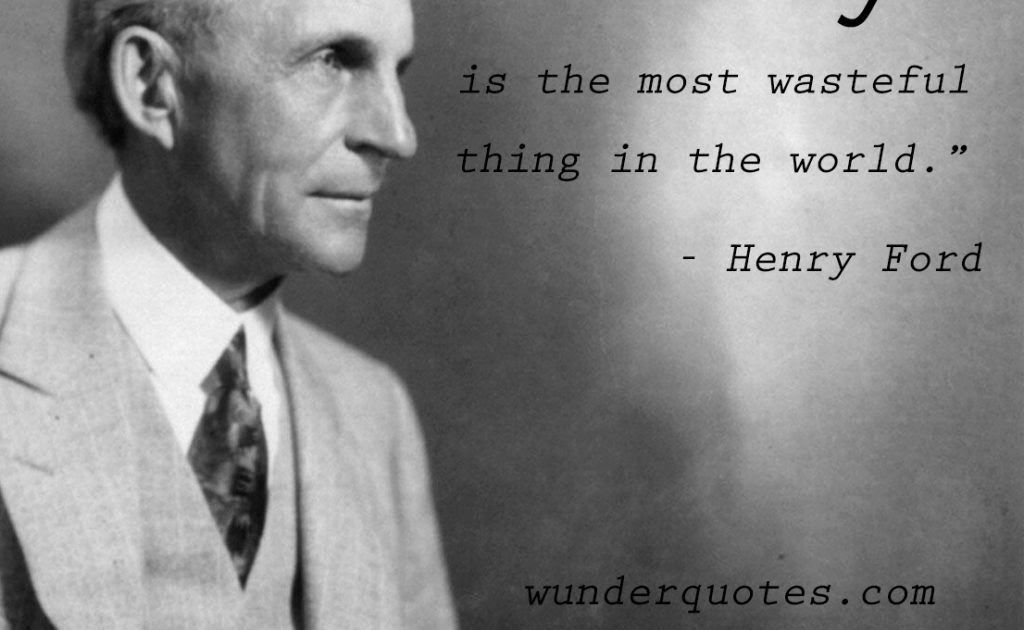 14 Inspirational Quotes From Henry Ford Henryfordquotes Henry