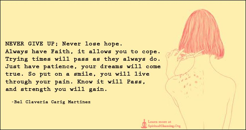 Always Have Faith, It Allows You To Cope. Trying Times Will Pass |  SpiritualCleansing.Org   Love, Wisdom, Inspirational Quotes U0026 Images