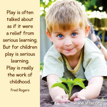 """Play is...."" ~Fred Rogers~    So may educators do not understand this..."