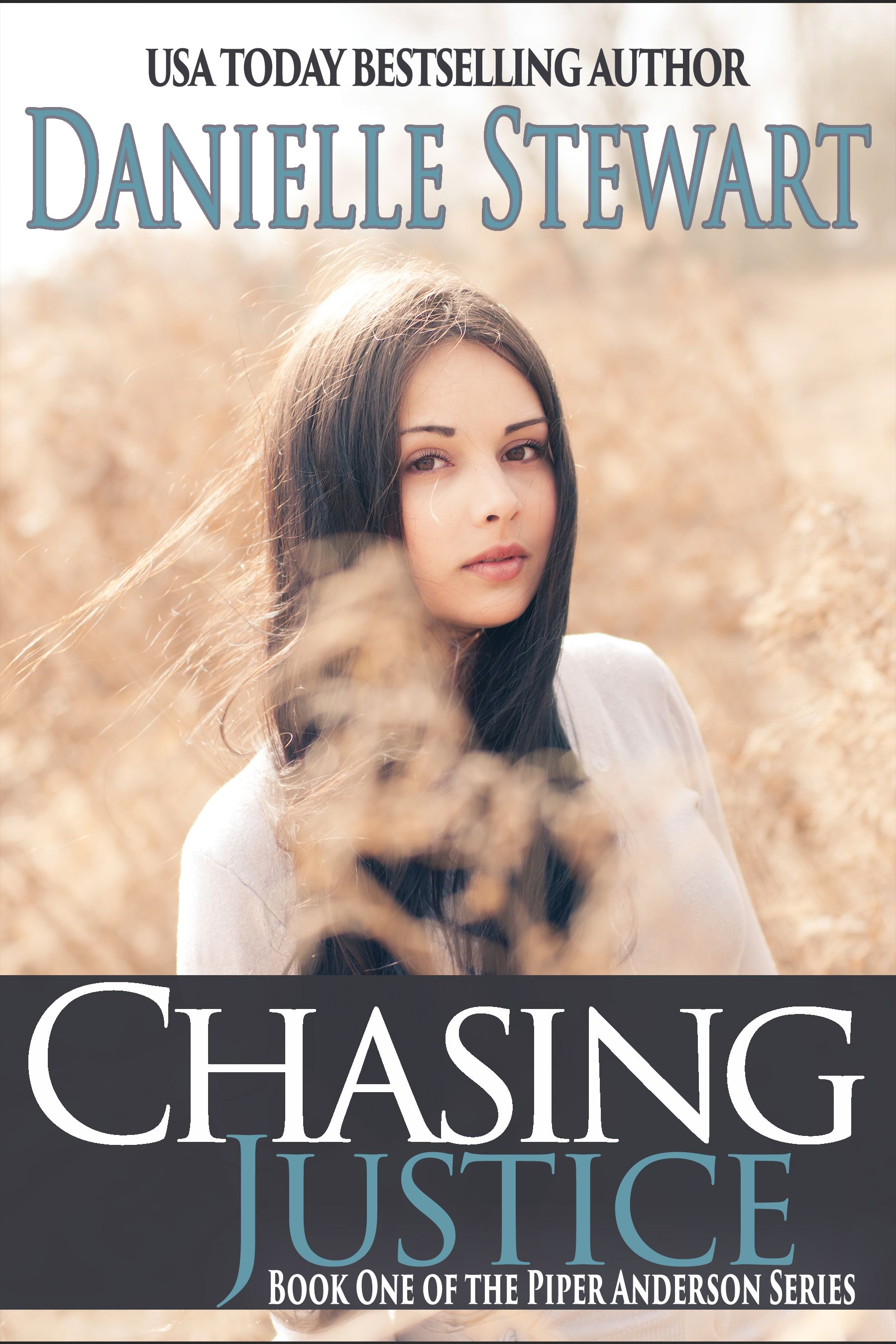 Tuesday's Revolving Book Is The Romantic Suspense Chasing Justice By Usa  Today Bestselling Author Danielle Stewart