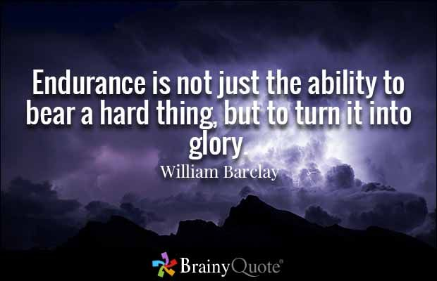 Endurance Quotes William Barclay Quotes  Wise Words And Faith