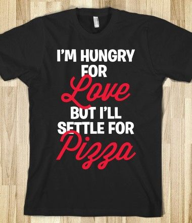 Hungry for #pizza #love #funny
