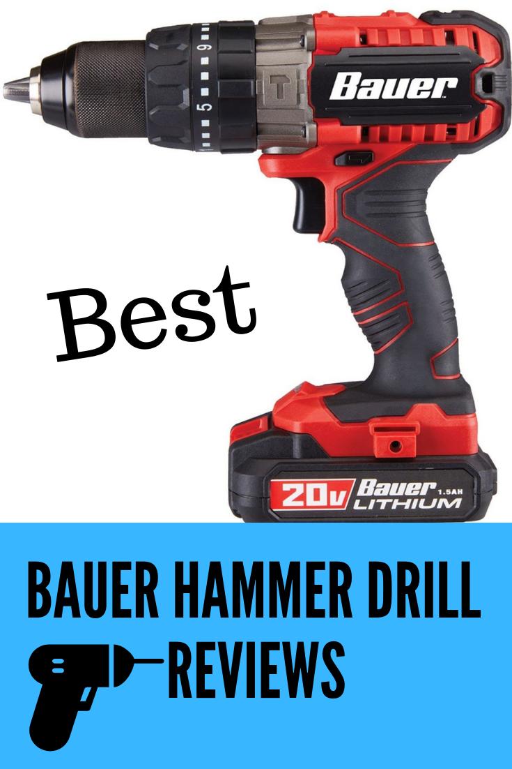 Best Bauer Hammer Drill Reviews Visoltools Drill Hammer Drill Cordless Hammer Drill