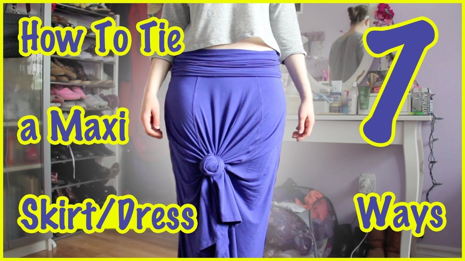 How to Tie a Maxi SkirtDress Ways Fashion Wear Pinterest