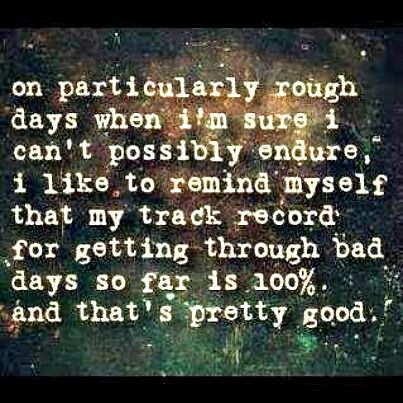 Image result for on particulARLY rough days