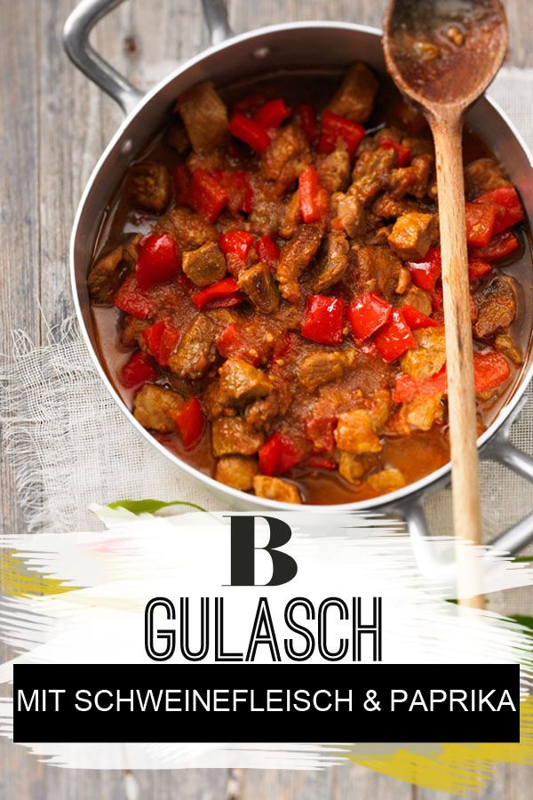 ungarisches gulasch mit schweinefleisch rezept essen