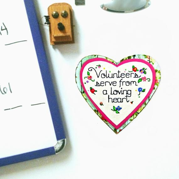 volunteer appreciation quote heart magnet volunteers serve from a