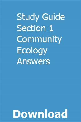 Study Guide Section 1 Community Ecology Answers ...