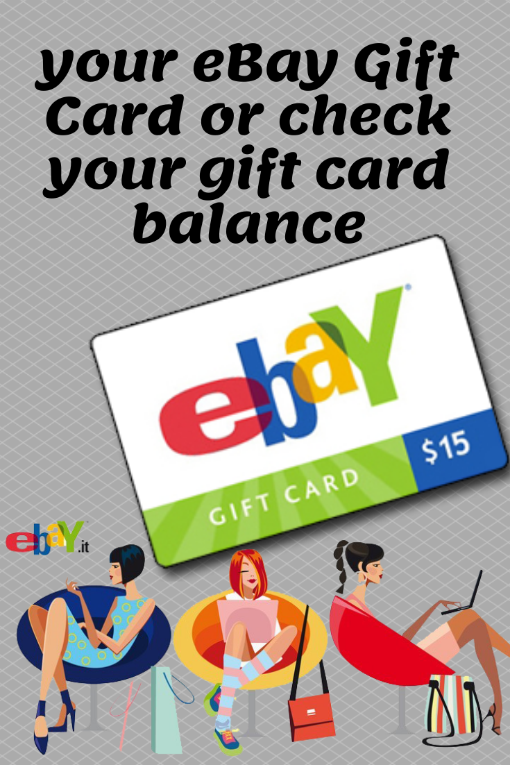 Your Ebay Gift Card Or Check Your Gift Card Balance In 2020 Ebay Gift Gift Card Balance Get Gift Cards