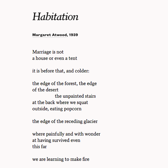 margaret atwood relationship between three her poems Margaret atwood reading from her poems margaret atwood topic margaret eleanor atwood the fifth section explores the domestic relationship between lovers.