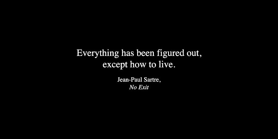Anamorphosis and Isolate — Jean-Paul Sartre from No Exit ...
