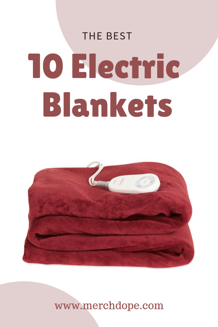 The Best 10 Electric Blankets - MerchDope #electricblanket