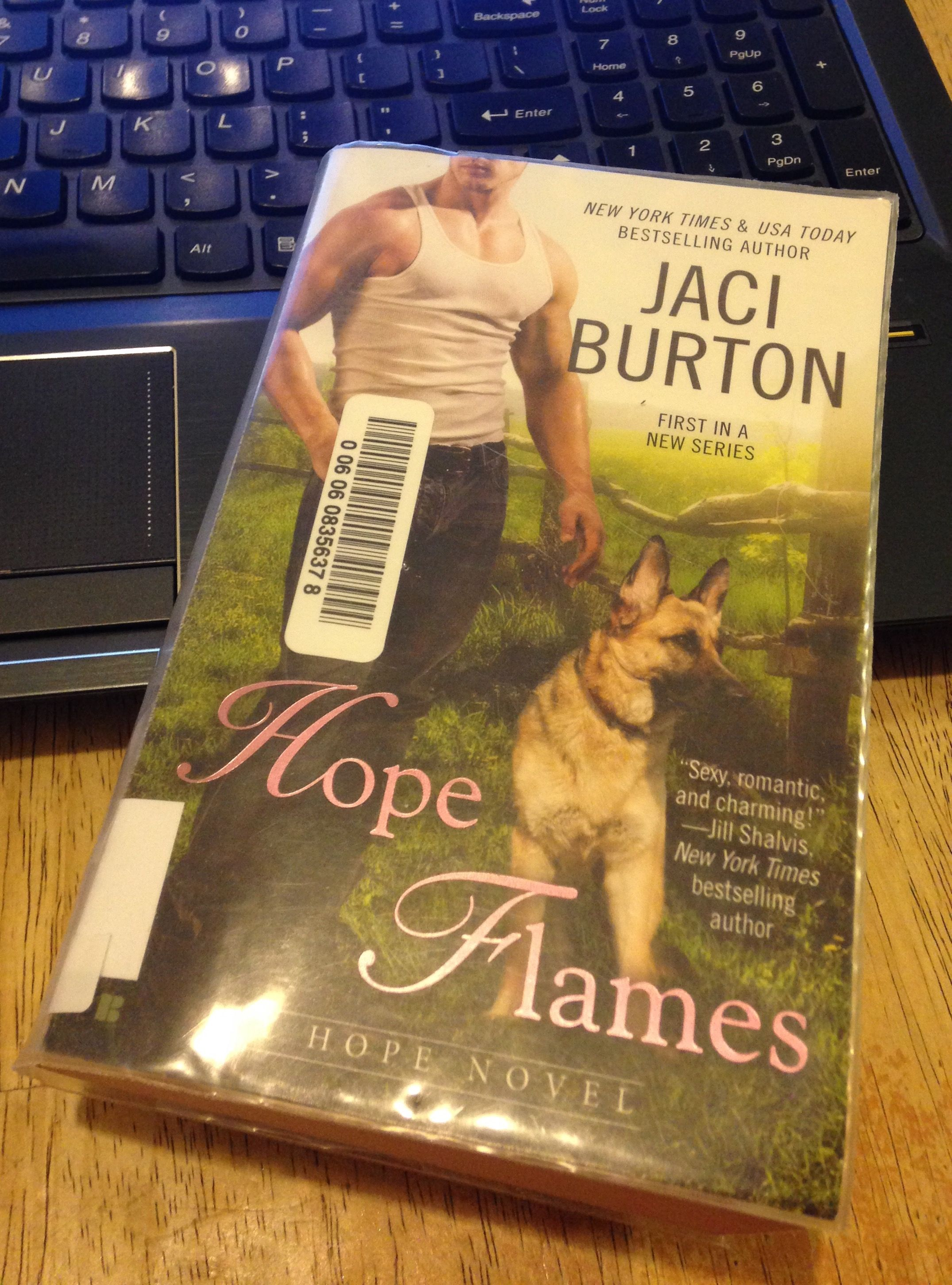 Hope Flames by Jaci Burton    Book Review by MissKristinesReviews.com   #bookreview #book #read #readinglist #goodreads #fiction #romance