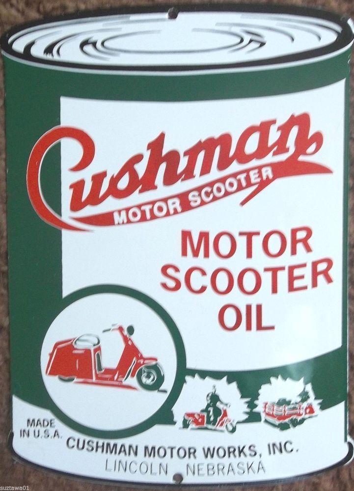 Porcelain Cushman Motor Scooter Oil Sign Advertising