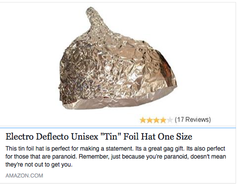 Amazon Is Selling Tin Foil Hats And The Reviews Are Predictably Hilarious Tin Foil Hat Hats Hilarious